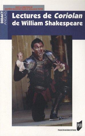 LECTURES DE CORIOLAN DE WILLIAM SHAKESPEARE: LEMONNIER,DELPHINE
