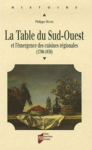La table du Sud-Ouest et l'émergence des cuisines régionales (1700-...