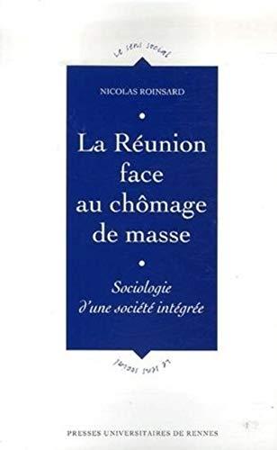 La Réunion face au chômage de masse : sociologie d'une société int&...