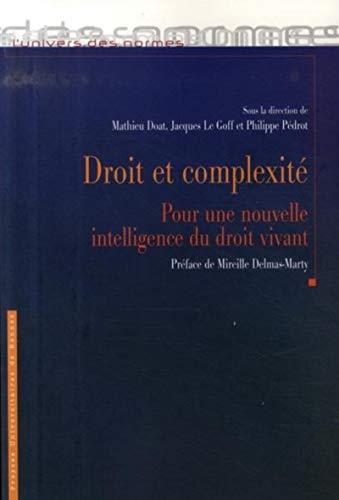 Droit et complexité : pour une nouvelle intelligence du droit vivant : actes du colloque de ...