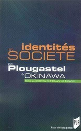 Identités et société : de Plougastel à Okinawa