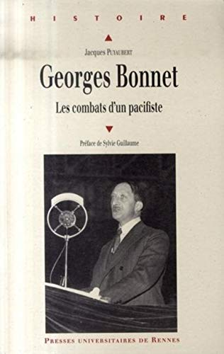 Georges Bonnet (1889-1973) : les combats d'un pacifiste: Puyaubert, Jacques