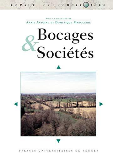 Bocages et sociétés : actes du colloque organisé à l'Universit&...