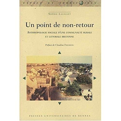 Un point de non-retour : anthropologie sociale d'une communauté rurale et littorale ...