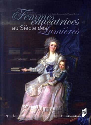 femmes éducatrices au siècle des lumières: Isabelle Brouard-Arends, ...
