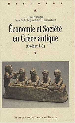 Economie et societe en Grece Antique (478-88 av.JC): Brule, Pierre