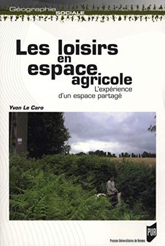loisirs en espace agricole: Yvon Le Caro
