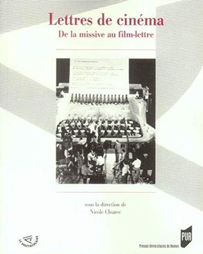 Lettres de cinéma : de la missive au film-lettre