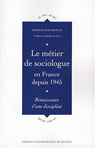 9782753505520: Le métier de sociologue en France depuis 1945 (French Edition)
