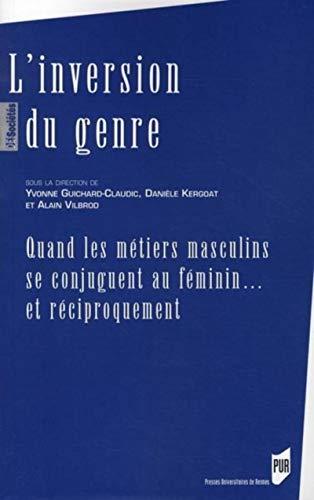 inversion du genre: Alain Vilbrod, Danièle Kergoat, Yvonne Guichard-Claudic