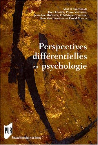 Perspectives différentielles en psychologie: Journ�es de psychologie diff�rentielle (17 ; ...