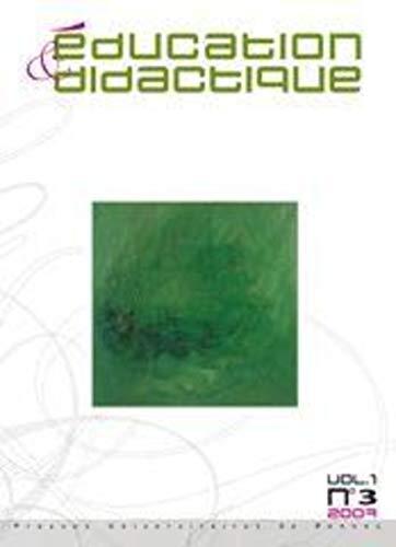 Education et didactique Vol 1 No 3 2007: Collectif