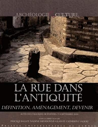 La rue dans l'Antiquité : définition, aménagement et devenir de l'...