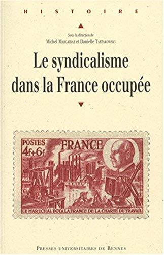 le syndicalisme dans la France occupee: Henri Bailly, Raymond Barberis