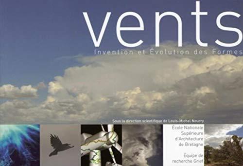 Vents : invention et évolution des formes: Groupe de recherche sur l'invention et ...