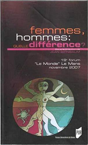Femmes, hommes : quelle différence ?: Forum Le Monde Le Mans (19 ; 2007)
