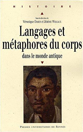 9782753507036: Langages et métaphores du corps dans le monde antique