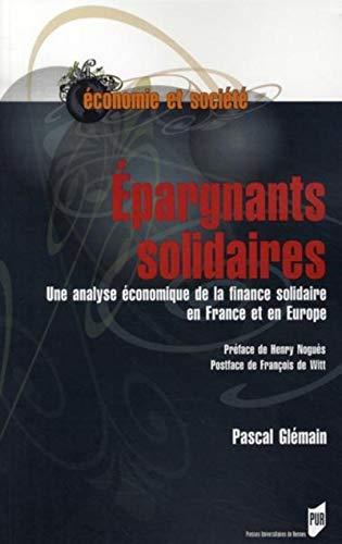 9782753507074: Epargnants solidaires une analyse economique de la finance solidaire en France et en europe (Economie et société)