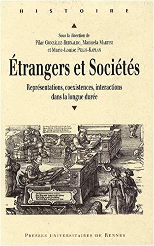 Etrangers et sociétés : représentations, coexistences, interactions dans la ...