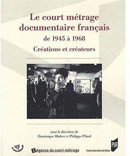 Le court métrage documentaire français de 1945 à 1968 : créations et cr...