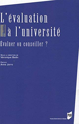9782753508613: L'évaluation à l'université : Evaluer ou conseiller ?