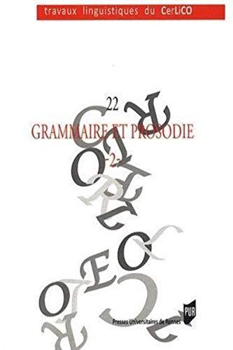 Grammaire et prosodie Volume 2