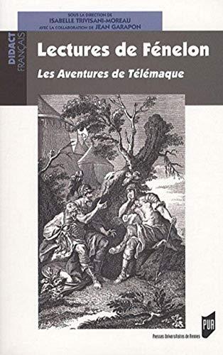 Lectures de Fenelon Les aventures de Telemaque: Garapon Jean