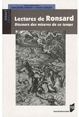 Lectures de Ronsard Discours des miseres de ce temps: Buron Emmanuel