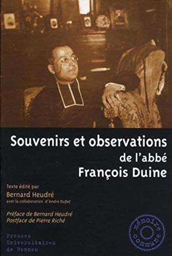 Souvenirs et observations de l'abbé François Duine: Duine, Fran�ois