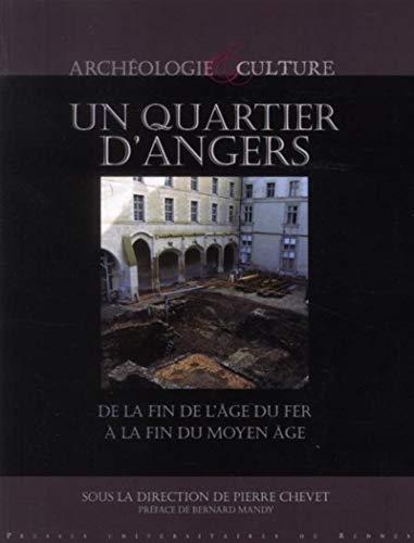 Un quartier d'Angers : de la fin de l'âge du fer à la fin du Moyen Age : les...