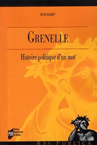 Grenelle : histoire politique d'un mot: Barbet, Denis