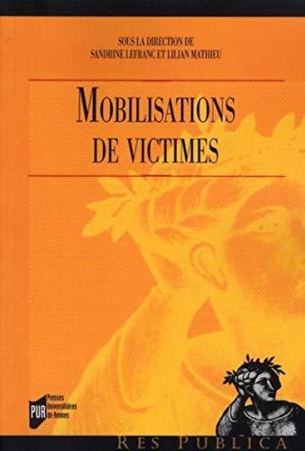 9782753509726: Mobilisations des victimes