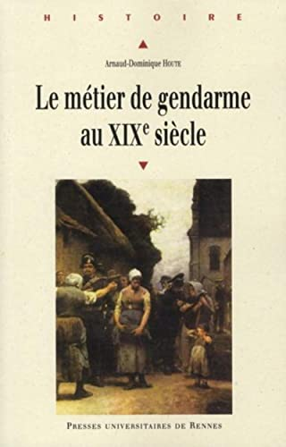 9782753509887: Métier de gendarme au XIXe siècle