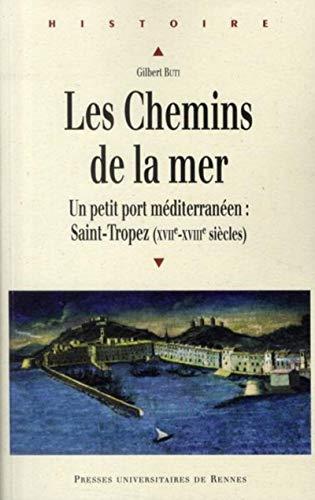 """les chemins de la mer ; un petit port méditerranéen"": Gilbert Buti"
