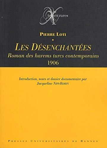 Les Désenchantées (French Edition): Pierre Loti
