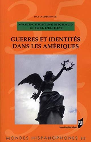 9782753511309: Guerres et identités dans les Amériques