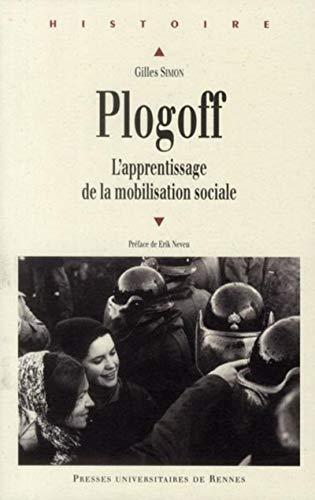 Plogoff L'apprentissage de la mobilisation sociale: Simon Gilles