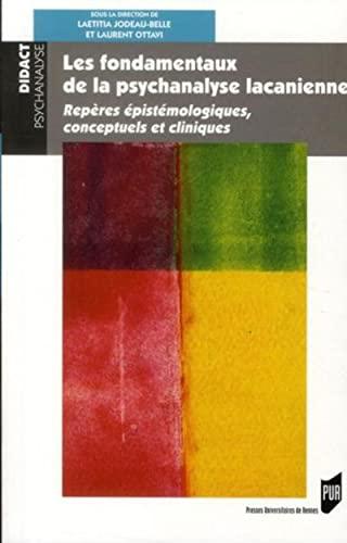 Les fondamentaux de la psychanalyse lacanienne Reperes epistemo: Jodeau Belle Laetitia