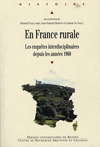 9782753511545: En France rurale : Les enquêtes interdisciplinaires depuis les années 1960