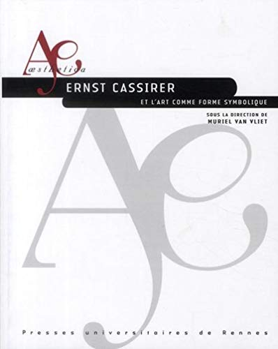 Ernst Cassirer et l'art comme forme symbolique