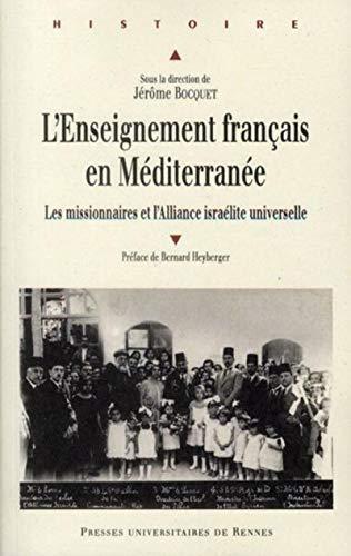 L'enseignement français en Mediterranee Les missionnaires et: Bocquet Jerome