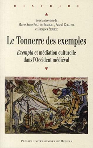 """""""le tonnerre des exemples ; exempla et médiation culturelle dans l'Occident m&..."""