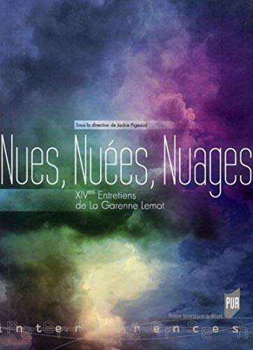 9782753512412: Nues, Nu�es, Nuages : XIVes Entretiens de La Garenne Lemot