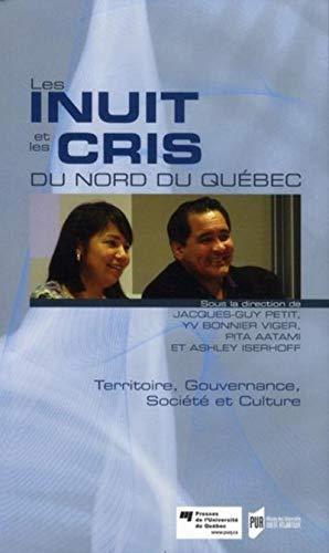 Les Inuits et les Cris du nord du Quebec Territoire gouvernance: Petit Jacques Guy