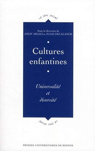 9782753512498: Cultures enfantines : Universalité et diversité