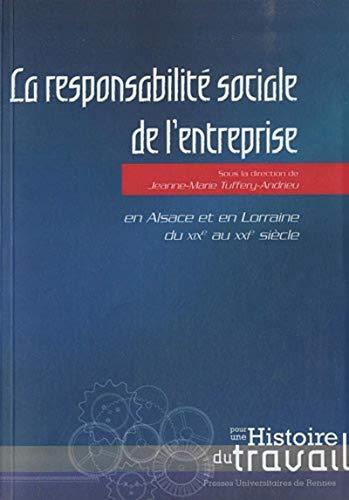 9782753512672: La responsabilit� sociale de l'entreprise : En Alsace et en Lorraine du XIXe au XXIe si�cle