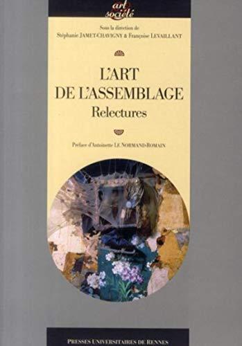 Art de l'assemblage: Fran�oise Levaillant, St�phanie Jamet-Chavigny