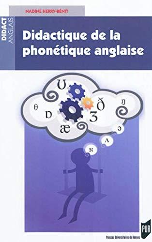 Didactique de la phonetique anglaise: Herry Benit Nadine