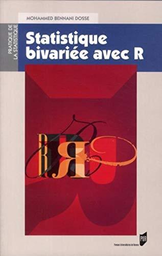 Statistique bivariee avec R: Bennani Dosse Mohammed