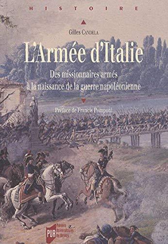 9782753512849: Armée d'Italie : Des missionnaires armés à la naissance de la guerre napoléonienne